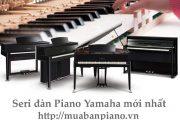 Seri đàn piano yamaha mới nhất